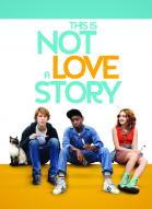 Photo du film This Is Not a Love Story -