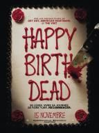 Photo liste La saga Happy Birthdead