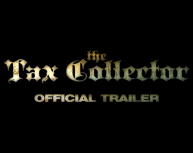 The tax collector - bande-annonce VO