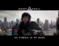 Ghost in the Shell - bande-annonce IMAX VOST